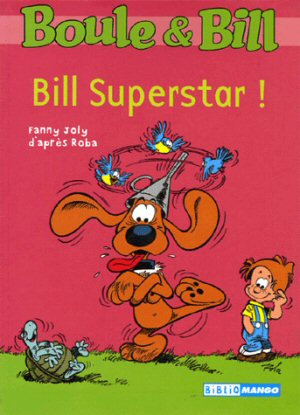 Boule et Bill : Bill Superstar